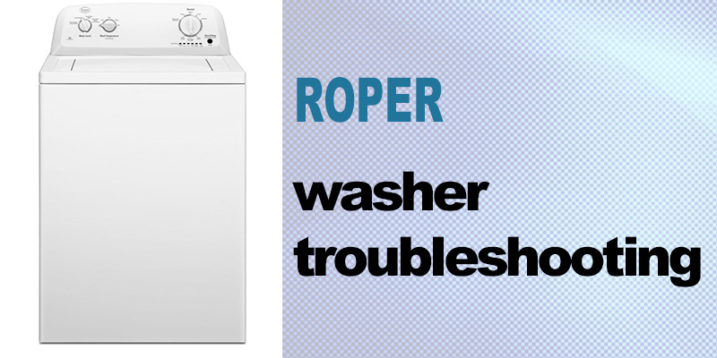 Roper washer troubleshooting