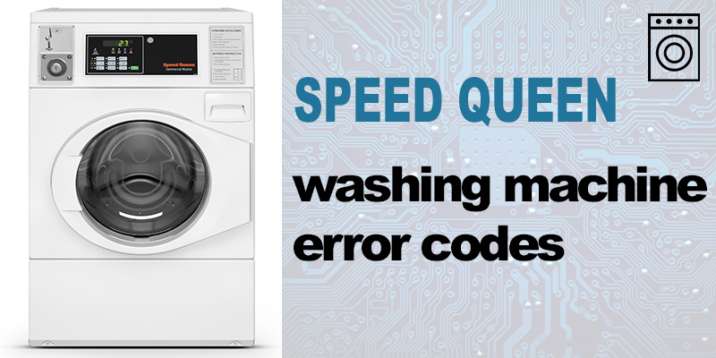 Speed queen washer error codes