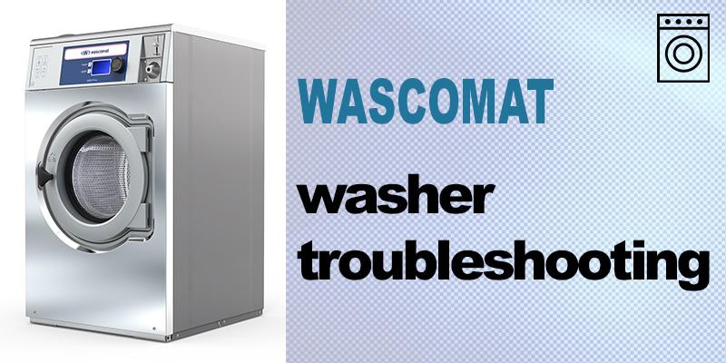Wascomat washer troubleshooting