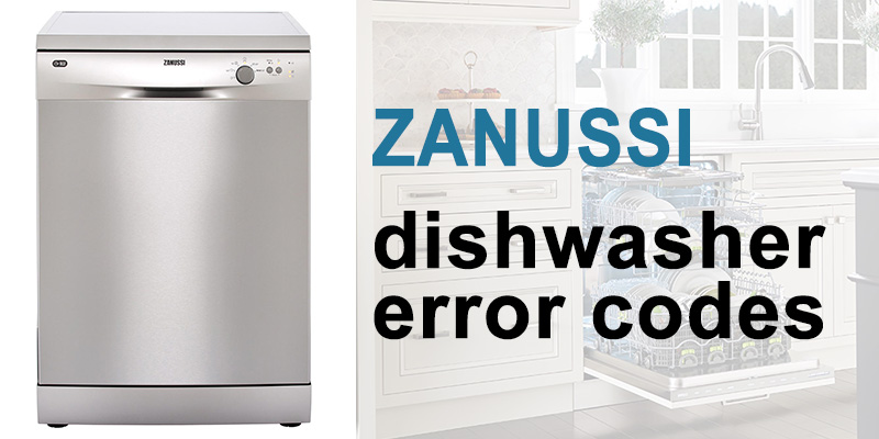 Zanussi dishwasher error codes